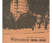 Szczegóły książki WARSZAWA 1914 - 1918