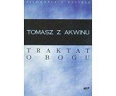 Szczegóły książki TRAKTAT O BOGU