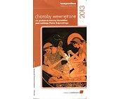 Szczegóły książki CHOROBY WEWNĘTRZNE - KOMPENDIUM 2013