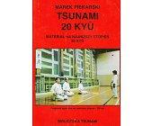 Szczegóły książki TSUNAMI - 20 KYU