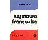 Szczegóły książki WYMOWA FRANCUSKA