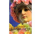 Szczegóły książki LA SALETTE. WEZWANIE DO NAWRÓCENIA