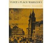 Szczegóły książki ULICE I PLACE WARSZAWY
