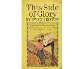 Szczegóły książki THIS SIDE OF GLORY