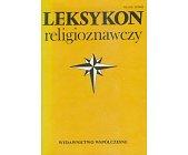 Szczegóły książki LEKSYKON RELIGIOZNAWCZY