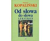 Szczegóły książki OD SŁOWA DO SŁOWA - LEKSYKON