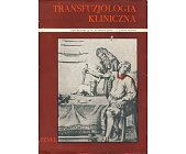 Szczegóły książki TRANSFUZJOLOGIA KLINICZNA