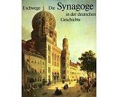 Szczegóły książki DIE SYNAGOGE IN DER DEUTSCHEN GESCHICHTE