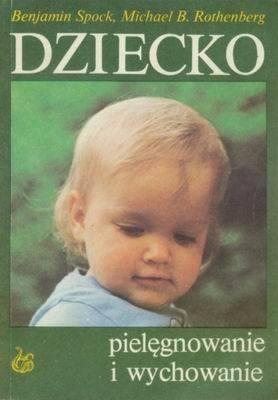 Znalezione obrazy dla zapytania Spock Rothenberg Dziecko - Pielęgnowanie i wychowanie