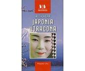 Szczegóły książki JAPONIA UTRACONA