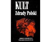 Szczegóły książki KULT ZDRADY POLSKI
