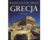 Szczegóły książki WIELKIE KULTURY ŚWIATA - GRECJA