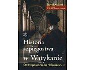 Szczegóły książki HISTORIA SZPIEGOSTWA W WATYKANIE