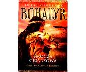 Szczegóły książki BOHATYR - SMOCZA CESARZOWA