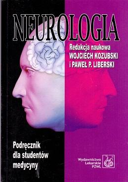 NEUROLOGIA PODRĘCZNIK DLA STUDENTÓW MEDYCYNY.
