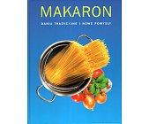Szczegóły książki MAKARON. DANIA TRADYCYJNE I NOWE POMYSŁY