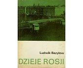 Szczegóły książki DZIEJE ROSJI 1801 - 1917