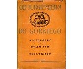 Szczegóły książki OD TURGIENIEWA DO GORKIEGO - TOM II