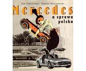 Szczegóły książki MERCEDES A SPRAWA POLSKA