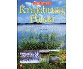 Szczegóły książki KRAJOBRAZY POLSKI. NAJPIĘKNIEJSZE RZEKI I JEZIORA