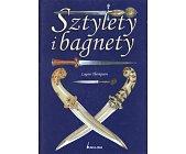 Szczegóły książki SZTYLETY I BAGNETY