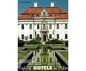 Szczegóły książki PIĘKNE HOTELE W POLSCE