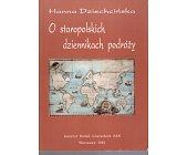 Szczegóły książki O STAROPOLSKICH DZIENNIKACH PODRÓŻY