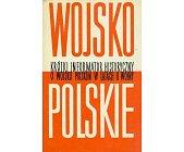 Szczegóły książki KRÓTKI INFORMATOR HISTORYCZNY O WOJSKU POLSKIM W LATACH II WOJNY - TOM 9