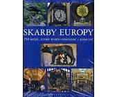 Szczegóły książki SKARBY EUROPY - 250 MIEJSC, KTÓRE WARTO ODWIEDZIĆ I ZOBACZYĆ