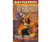 Szczegóły książki BATTLETECH - I AM JADE FALCON