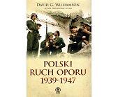 Szczegóły książki POLSKI RUCH OPORU 1939 - 1947