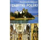 Szczegóły książki NAJPIĘKNIEJSZE ZABYTKI POLSKI