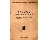 Szczegóły książki TABLICE TECHNICZNE. POLSKI FIAT 125P