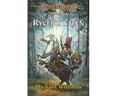 Szczegóły książki BOHATEROWIE II - RYCERZ GALEN - TOM 3