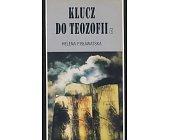 Szczegóły książki KLUCZ DO TEOZOFII - 2 TOMY