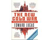Szczegóły książki NEW COLD WAR: HOW THE KREMLIN MENACES BOTH RUSSIA AND THE WEST