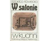 Szczegóły książki W SALONIE I W KUCHNI