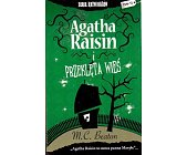 Szczegóły książki AGATHA RAISIN I PRZEKLĘTA WIEŚ