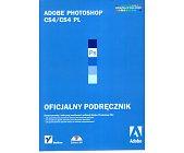 Szczegóły książki ADOBE PHOTOSHOP CS4/CS4 PL - OFICJALNY PODRĘCZNIK
