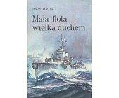 Szczegóły książki MAŁA FLOTA WIELKA DUCHEM