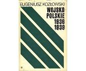 Szczegóły książki WOJSKO POLSKIE 1936 - 1939
