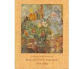 Szczegóły książki MALARSTWO POLSKIE 1764 - 1964