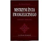 Szczegóły książki MISTRZYNI ŻYCIA EWANGELICZNEGO