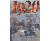 Szczegóły książki 1920 - BITWA WARSZAWSKA