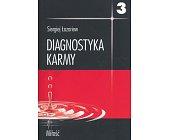 Szczegóły książki DIAGNOSTYKA KARMY - TOM 3