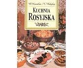 Szczegóły książki KUCHNIA ROSYJSKA
