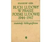 Szczegóły książki RUCH LUDOWY W PRASIE POLSKI LUDOWEJ 1944-1967