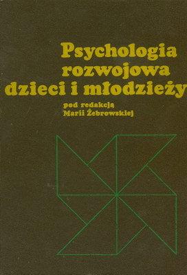 PSYCHOLOGIA ROZWOJOWA DZIECI I MŁODZIEŻY