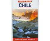 Szczegóły książki PODRÓŻE MARZEŃ (8) - CHILE