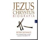 Szczegóły książki JEZUS CHRYSTUS - BIOGRAFIA